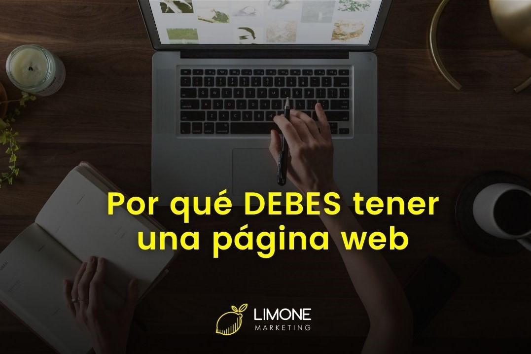 Por qué debes tener una página web en el 2021 - Limone Marketing